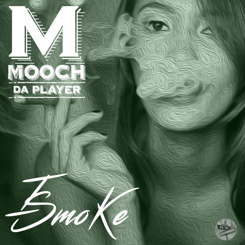 PREMIERE: Mooch Da Player ft. DJ Coop DeVille - 'I Smoke' (FREE DL)