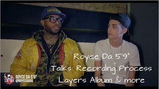 "LIFE: Royce Da 5'9"" Talks - Layers, Recording Process with Eminem & More"