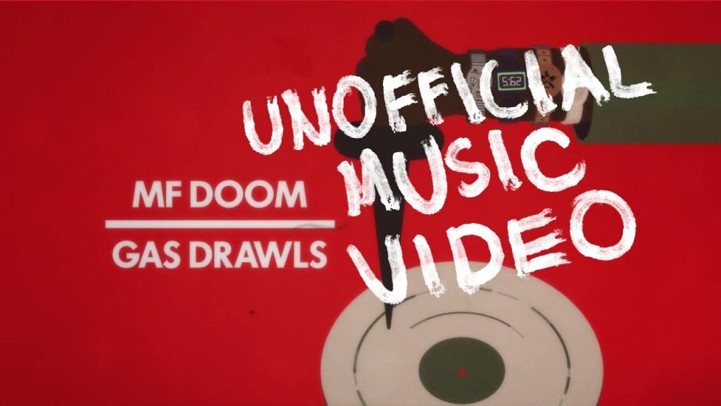 MUSIC: MF DOOM - GAS DRAWLS