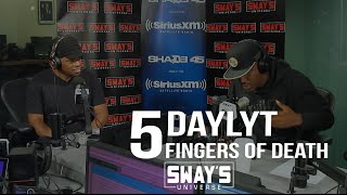 BARS: Daylyt Kills the 5 Fingers of Death on Sway In The Morning