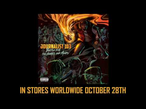 """MUSIC: Journalist 103 - """"Ultimate Warriors"""" (feat. Clear Soul Forces) [Official Audio]"""