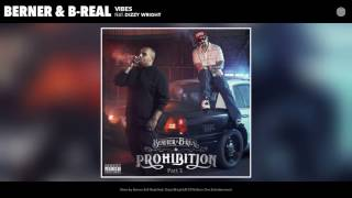 "MUSIC: Berner & B-Real ""Vibes"" feat. Dizzy Wright"
