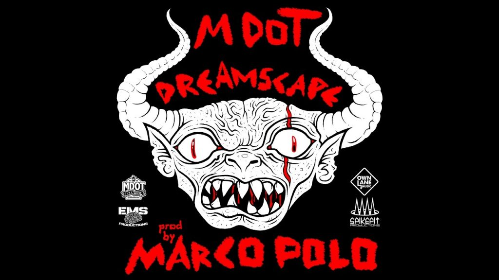 MUSIC: M-Dot - Dreamscape (Prod. By Marco Polo) (Official Music Video)