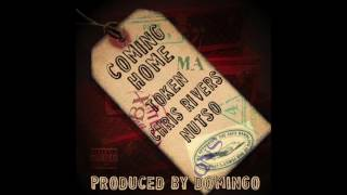 MUSIC: Coming Home - Token, Chris Rivers, Nutso - Prod. By Domingo