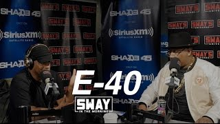 BARS: E-40 Freestyles Live For the First Time + Reveals He's Sway's Cousin & Breaks Down Recording Process
