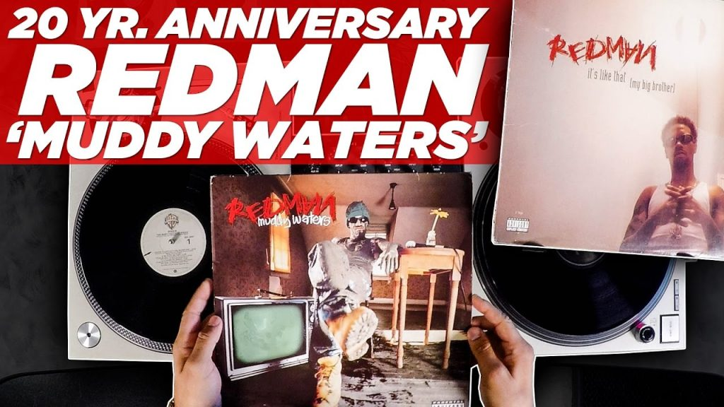 LIFE: 20 Yr. Anniversary of Redman's 'Muddy Waters'