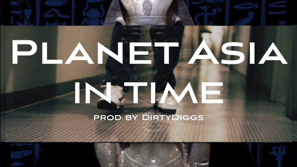 MUSIC: Planet Asia  - In Time prod. by DirtyDiggs (official video)