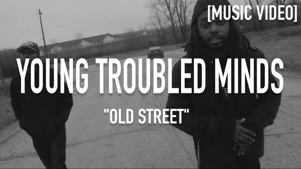 MUSIC: Young Troubled Minds - Old Street [ Music Video ]