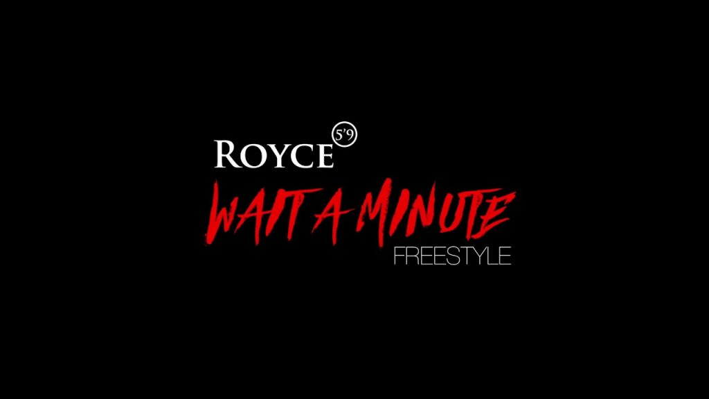 "BARS: Royce 5'9"" - Wait a Minute (Freestyle)"
