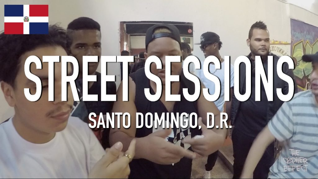 BARS: The Cypher Effect - Street Sessions 11 [ Santo Domingo, Dominican Republic ]