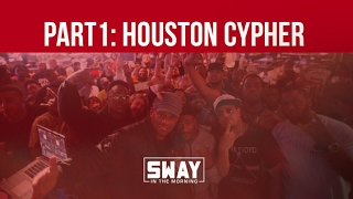 BARS: Part 1: Houston, Texas Cypher on Sway in the Morning