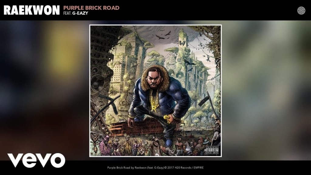 MUSIC: Raekwon - Purple Brick Road (Audio) ft. G-Eazy