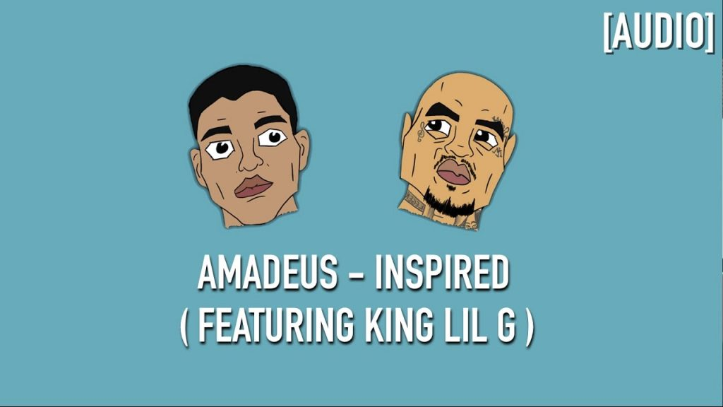 MUSIC: Amadeus - Inspired ( Feat. King Lil G ) [ Lyric Video ]