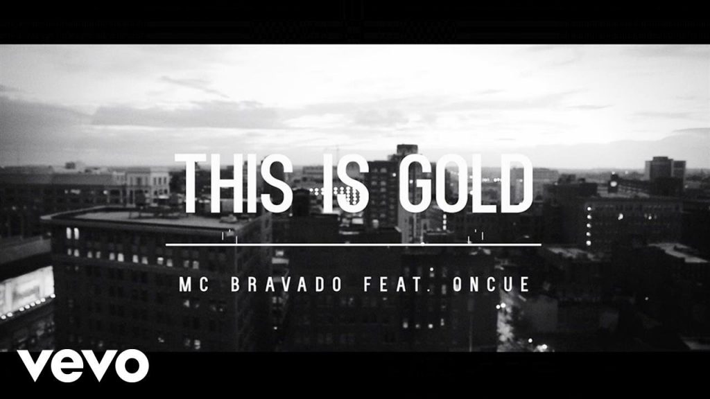 MUSIC: MC Bravado - This Is Gold (feat. OnCue)