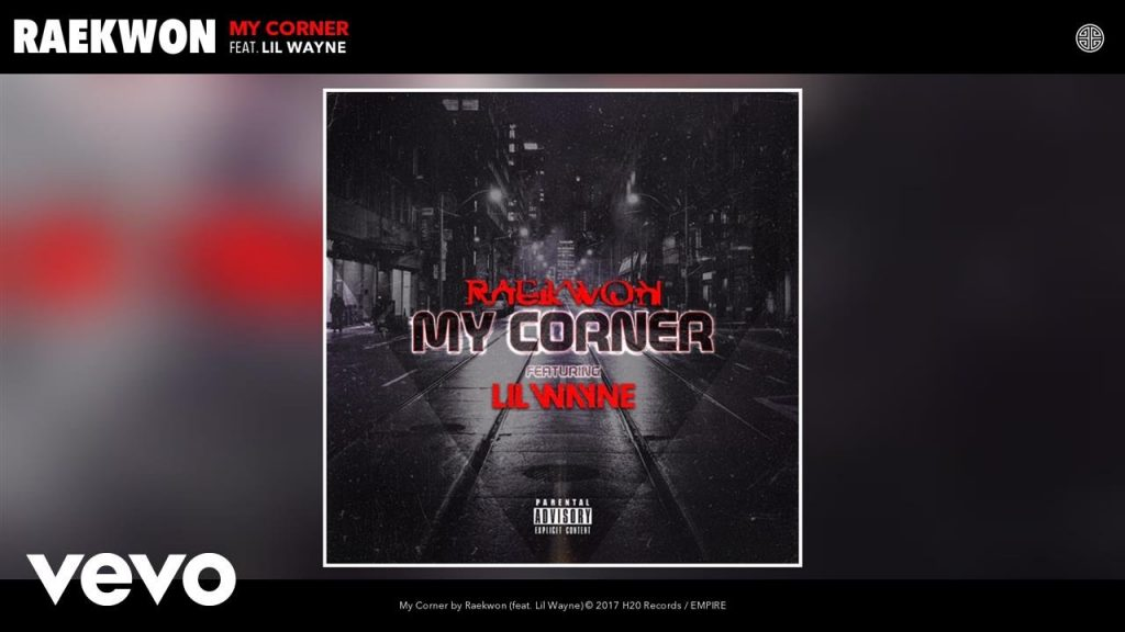 MUSIC: Raekwon - My Corner (Audio) ft. Lil Wayne