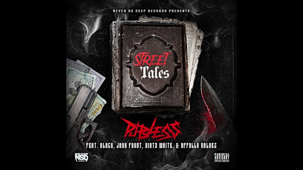 "MUSIC: DJ Bless - ""Street Tales"" (Feat. Black, Jakk Frost, Dirty White & Appollo Valdez)"