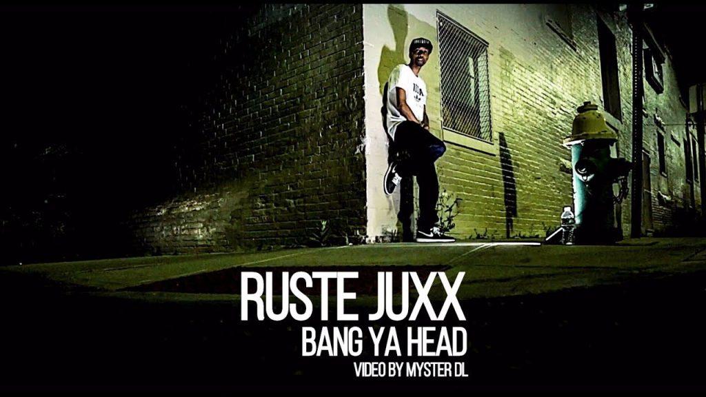 MUSIC: Ruste Juxx -  Bang Ya Head (Official Video)