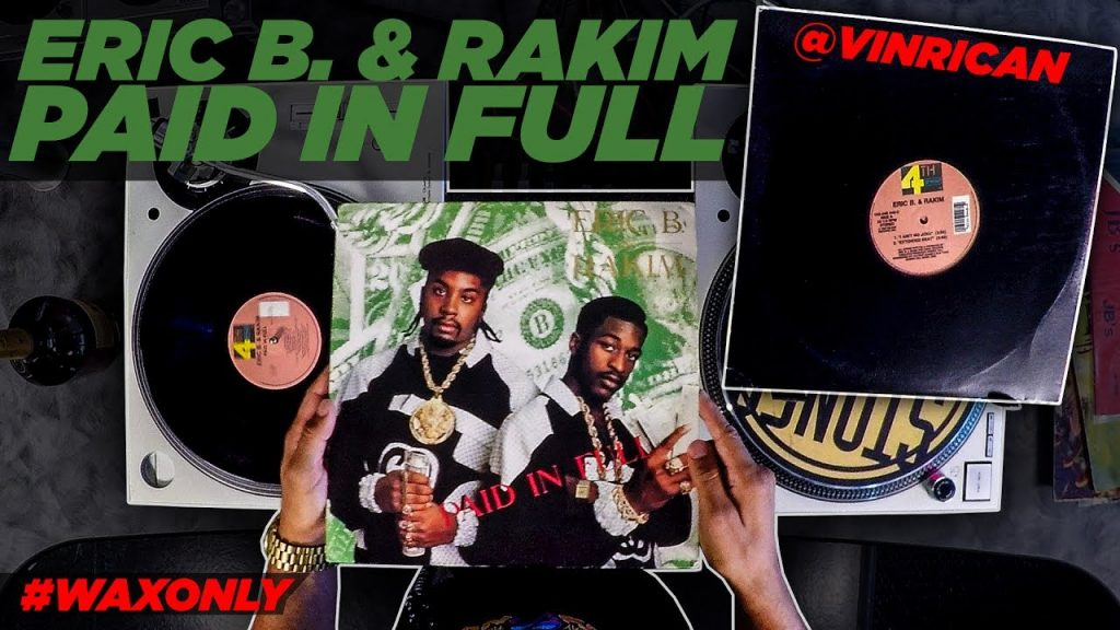 LIFE: Discover Classic Samples On Eric B. & Rakim's 'Paid In Full'