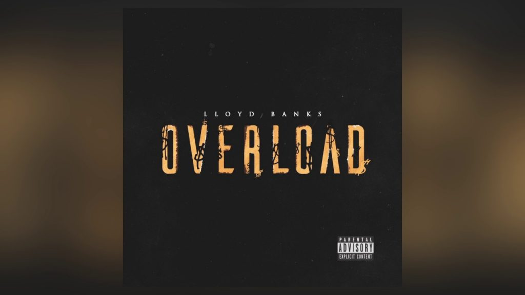 MUSIC: Lloyd Banks - Overload