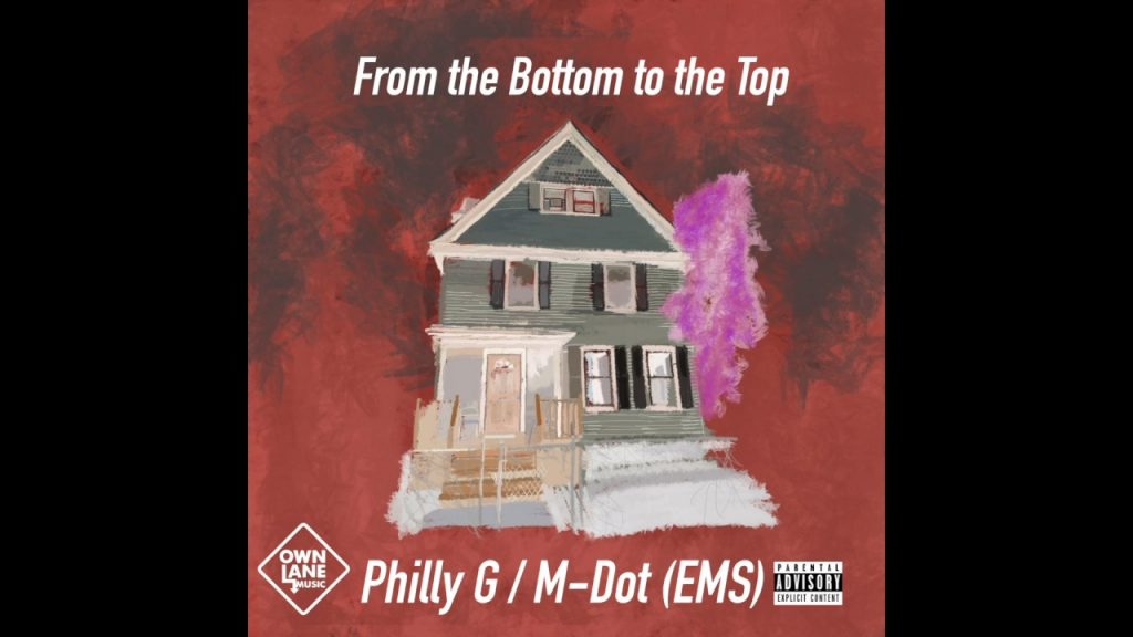 MUSIC: Philly G & Quiz - From the Bottom to the Top feat M-Dot