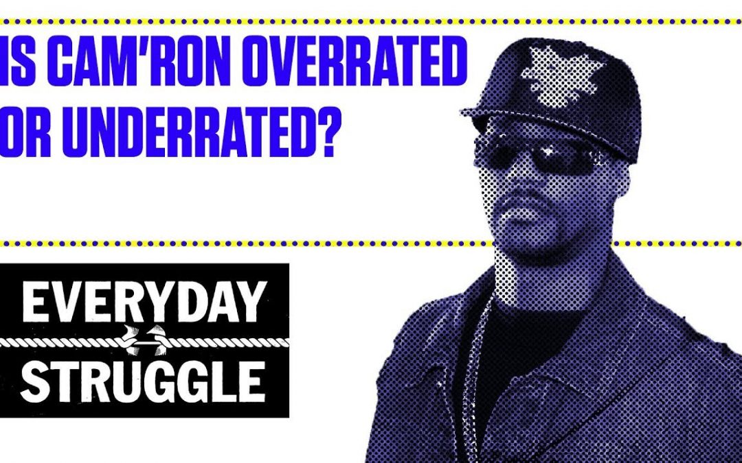 LIFE: Is Cam'ron Overrated or Underrated? | Everyday Struggle