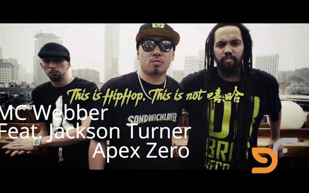 MUSIC: Music Souljahs – Mc Webber (Beijing) feat. Jackson Turner (New York) & Apex Zero (London)