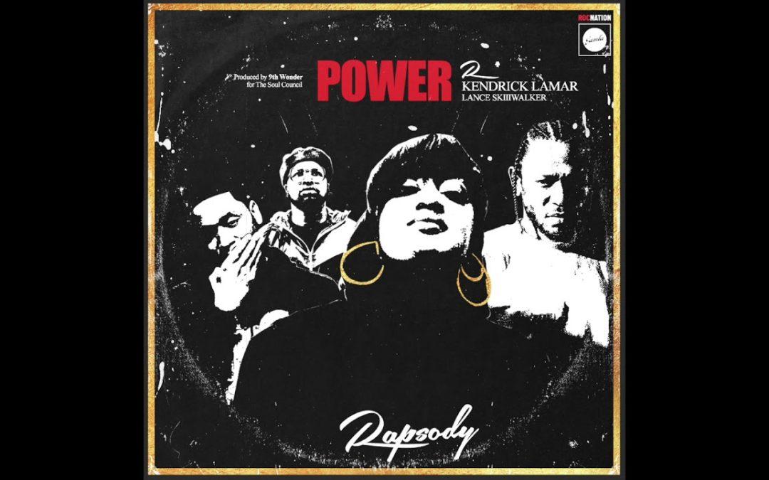 MUSIC: Rapsody – Power (Feat. Kendrick Lamar & Lance SkIIIWalker)