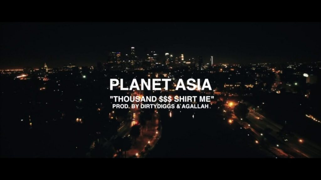 MUSIC: Planet Asia - Thousand $$$ Shirt Me ft. Washeyi Choir prod. by DirtyDiggs & Agallah (official video)
