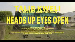 "MUSIC: Talib Kweli ""Heads Up Eyes Open"" feat. Rick Ross & Yummy Bingham (Official Music Video)"