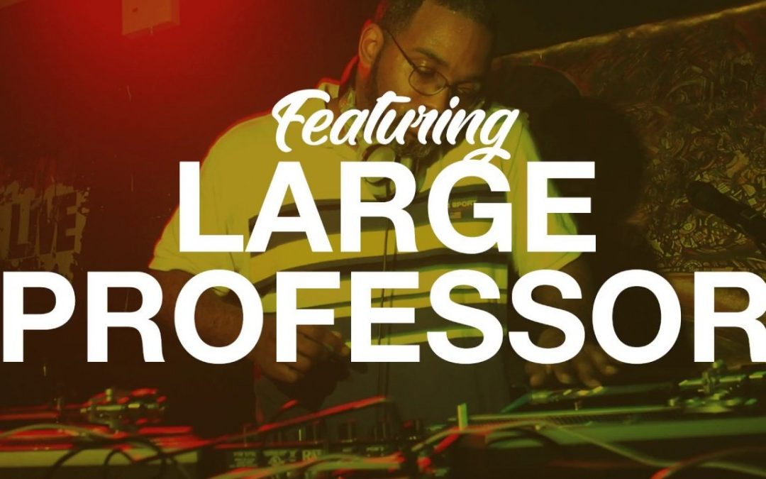 LIFE: F.E.B. – Producer Series [Part 3: Large Professor]