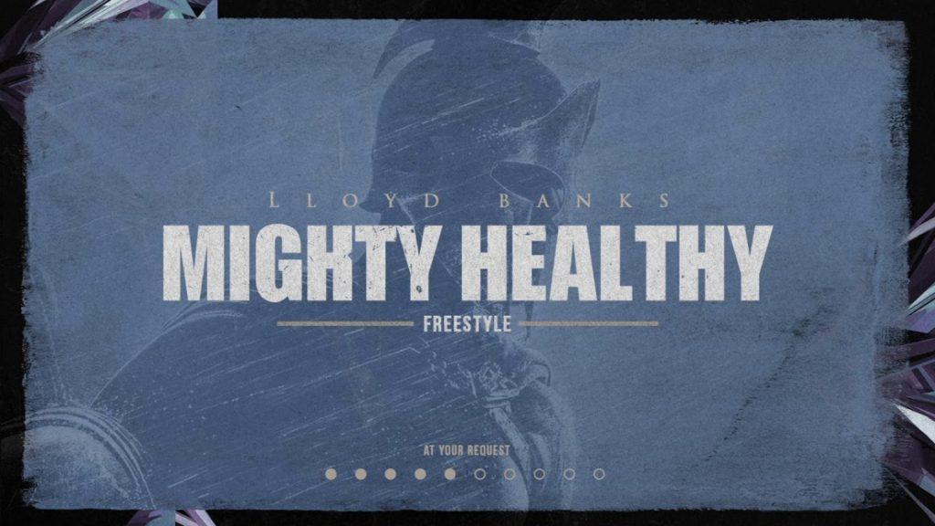 BARS: Lloyd Banks - Mighty Healthy
