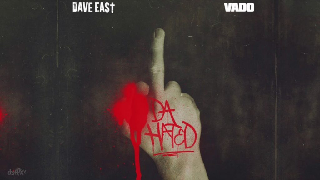 """MUSIC: Vado & Dave East """"Da Hated"""" (DatPiff Exclusive - OFFICIAL AUDIO)"""