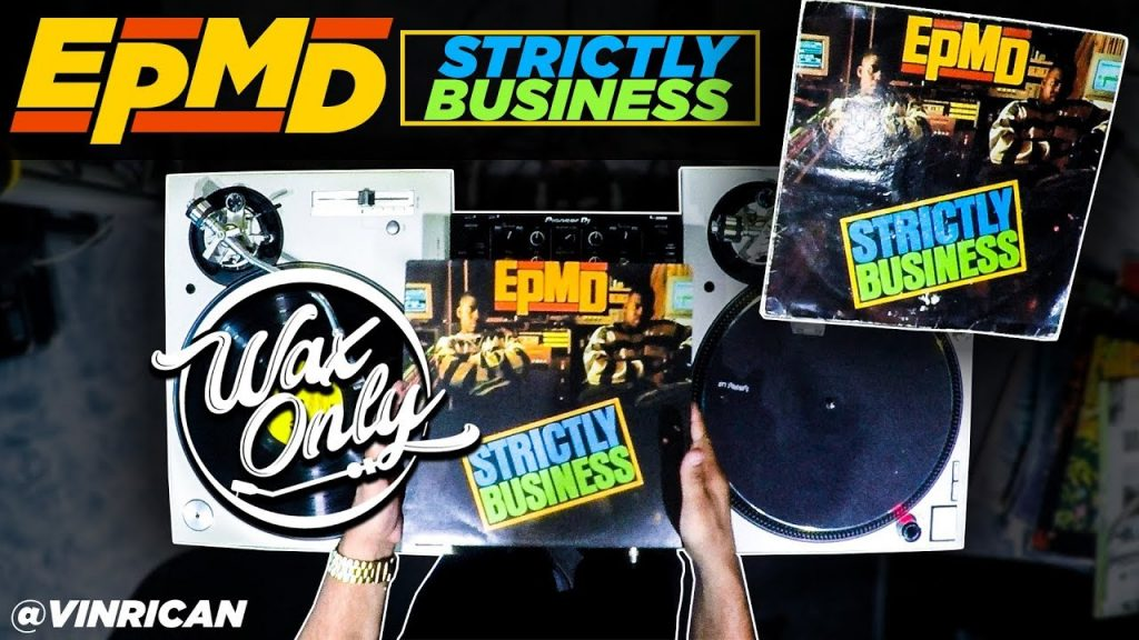 LIFE: Discover Classic Samples On EPMD's 'Strictly Business' #WaxOnly