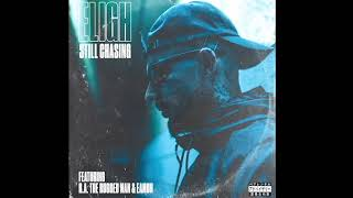"MUSIC: ELIGH (of Living Legends) feat R.A the Rugged Man & Eamon - ""STILL CHASING"""
