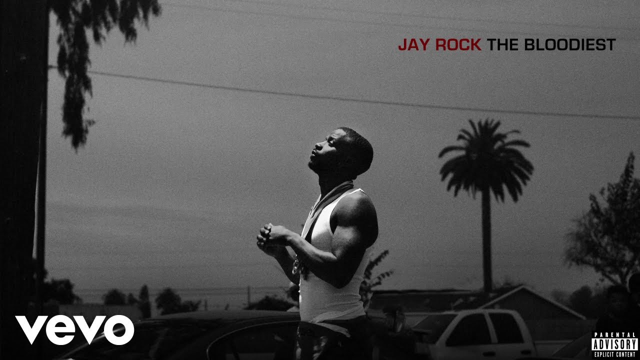 MUSIC: Jay Rock – The Bloodiest (Audio)