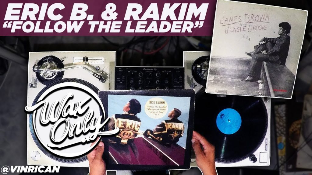 "LIFE: Discover Samples Used On Eric B. And Rakim's ""Follow The Leader"" #WaxOnly"