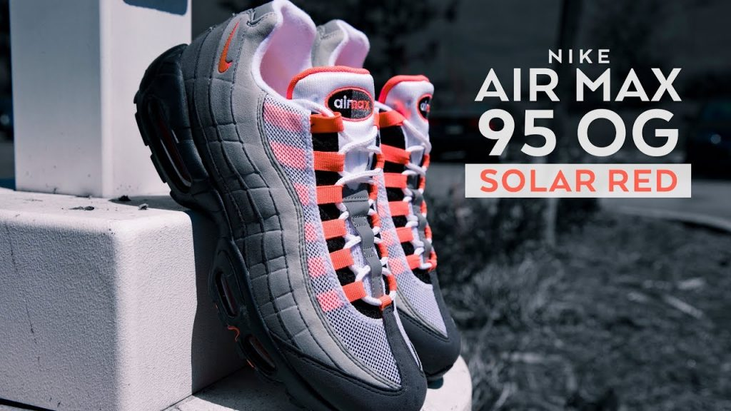 STYLE: FIRST LOOK: Air Max 95 OG 'Solar Red' | SHIEKH