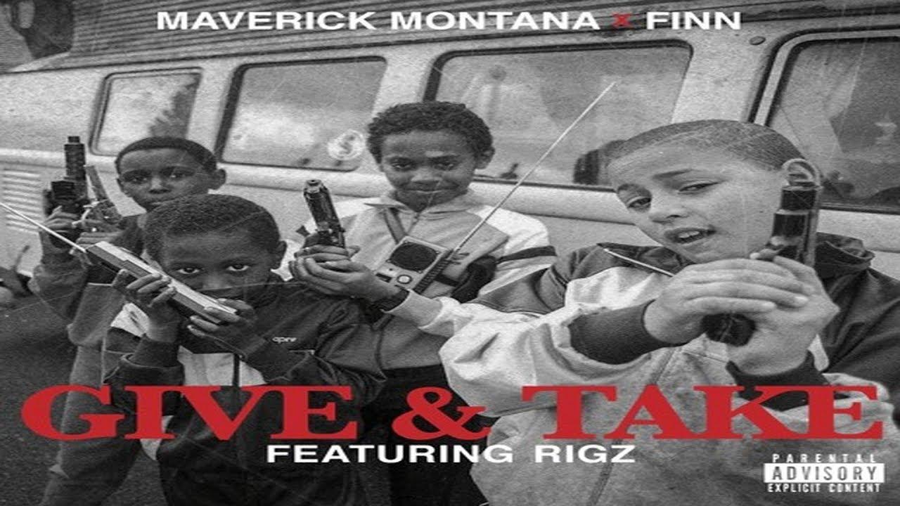 MUSIC: Maverick Montana Ft. Rigz – Give & Take (Prod. By @MCDJFinn) @MaverickMontana @Rigz585