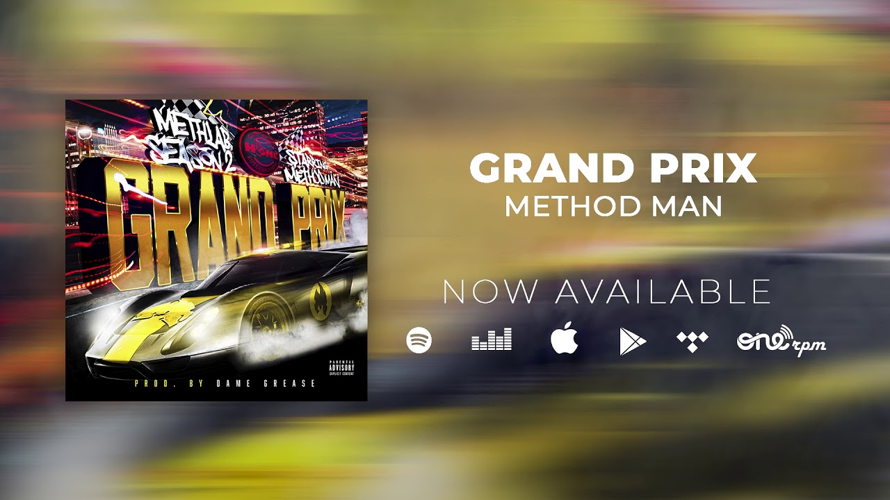 MUSIC: Method Man – Grand Prix (Official Audio)