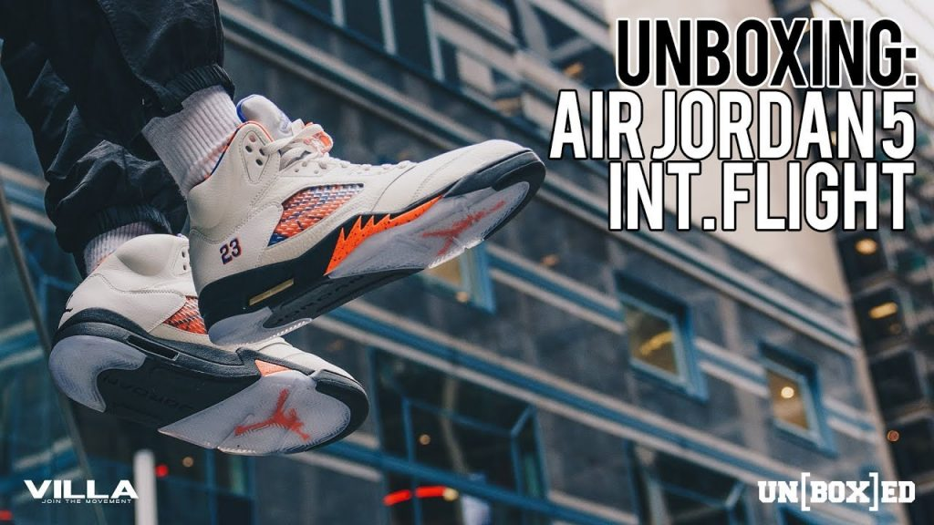 STYLE: UNBOXED: AIR JORDAN 5 INTERNATIONAL FLIGHT EP. 31
