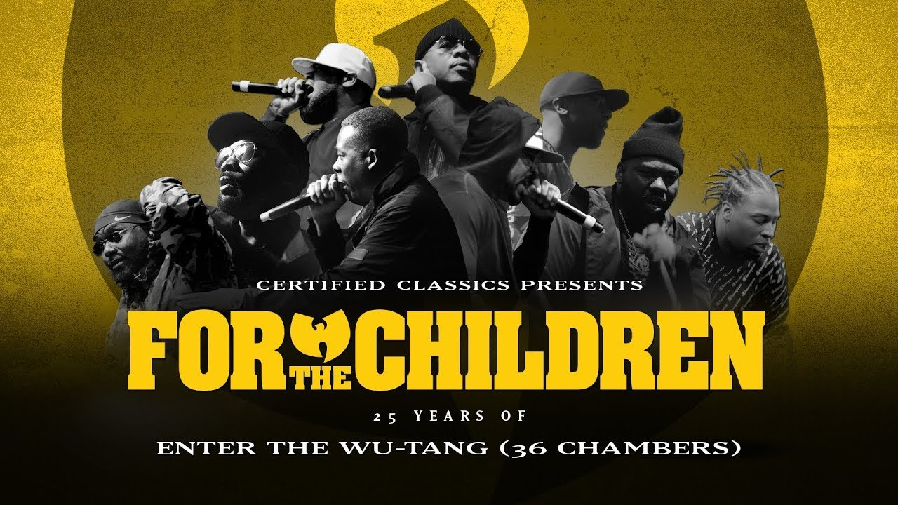 LIFE: For The Children: 25 Years of Enter The Wu-Tang (36 Chambers)