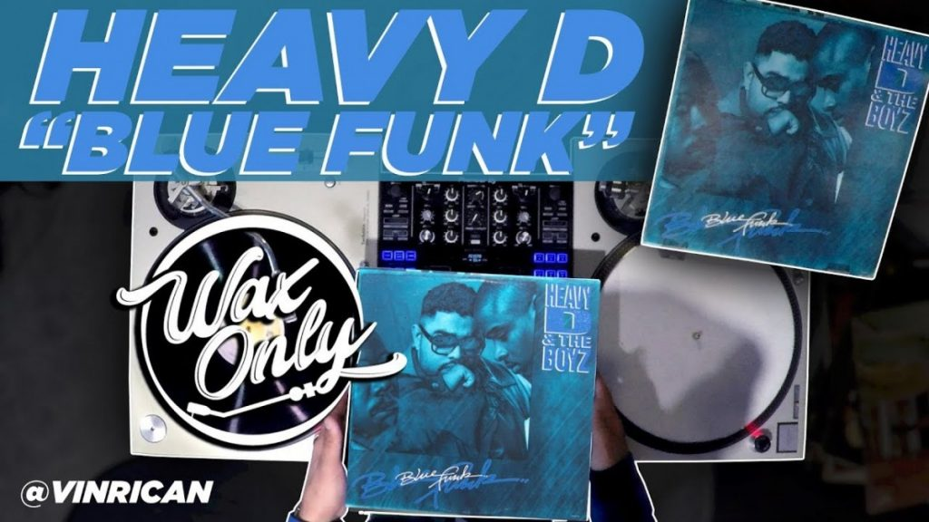 "LIFE: Discover Samples Used On Heavy D's ""Blue Funk"""