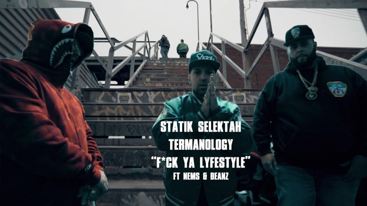 "MUSIC: Statik Selektah & Termanology ""F*ck Ya LyfeSTyle"" ft (Nems & Beanz)"