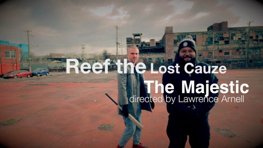 "MUSIC: REEF THE LOST CAUZE ""THE MAJESTIC"" (OFFICIAL VIDEO) DIRECTED BY: LAWRENCE ARNELL"
