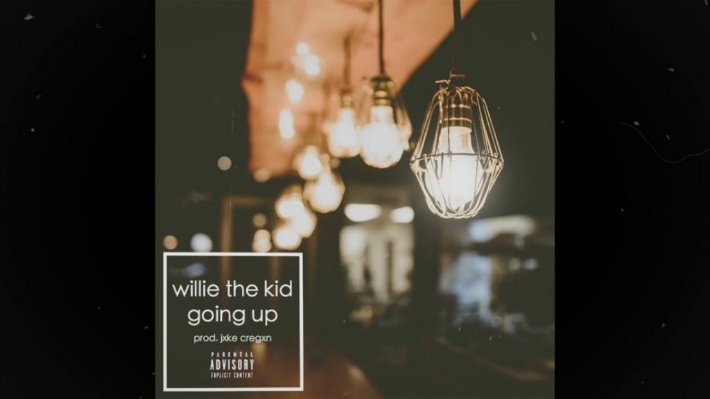 MUSIC: Willie The Kid - Going Up (Prod. Jxke Cregxn)