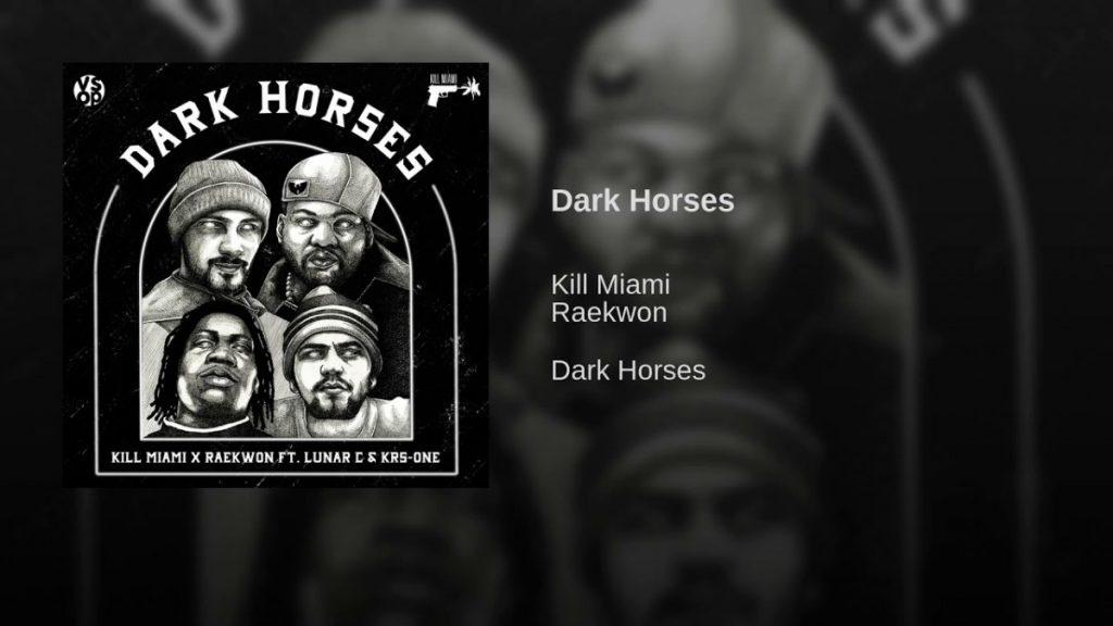 MUSIC: Kill Miami x Raekwon - Dark Horses (Feat. Lunar C & KRS-One)