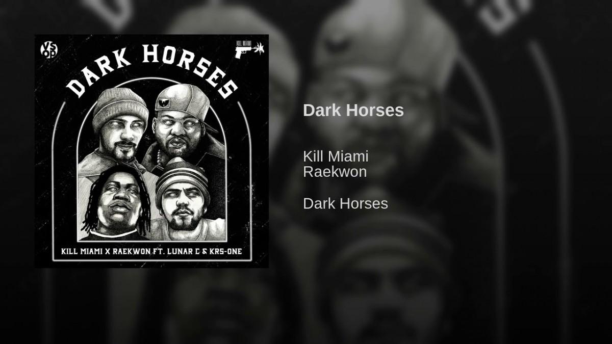 MUSIC: Kill Miami x Raekwon – Dark Horses (Feat. Lunar C & KRS-One)