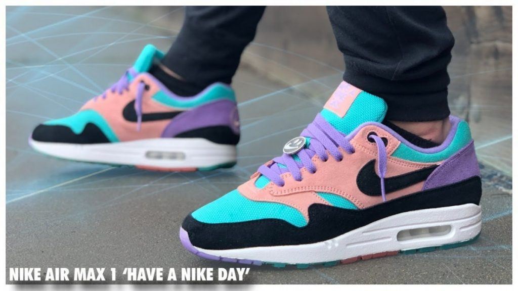STYLE: Nike Air Max 1 'Have a Nike Day'