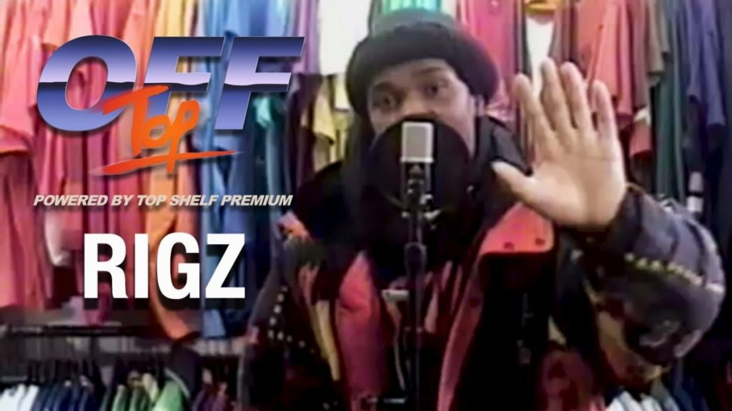 "BARS: Rigz - ""Off Top"" Freestyle (Top Shelf Premium)"