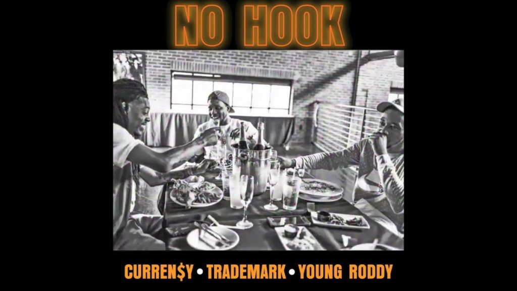 "MUSIC: Curren$y, Trademark Da Skydiver & Young Roddy - ""No Hook"" [Official Audio]"